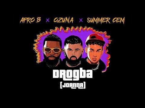 Afro B x Ozuna x Summer Cem - DROGBA (JOANNA) [Official Lyric Video]