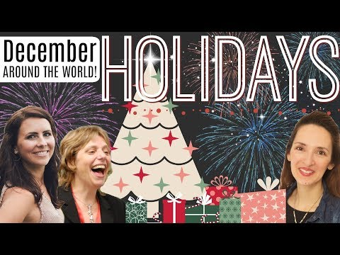 English Lesson | December Holidays Around The World 🎄🌏🎅🏼