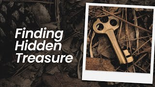 Finding Hidden Treasure | March 14th, 2021