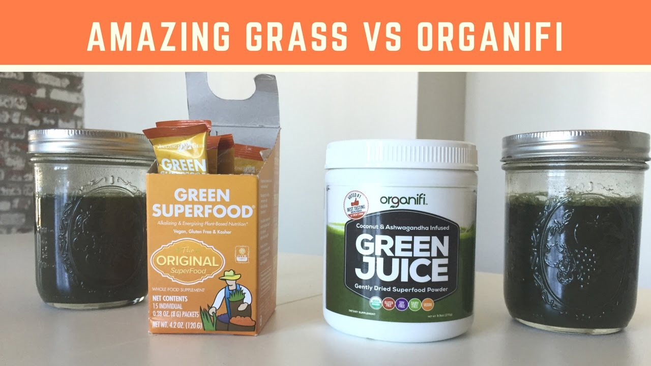 Amazing Grass Vs  Organifi Green Juice — Which Is a Better Green