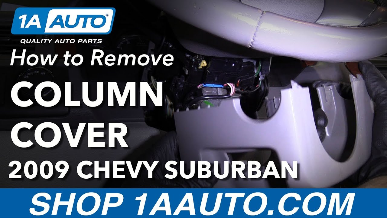 How to Remove Steering Column Cover 07-14 Chevy Suburban 1500