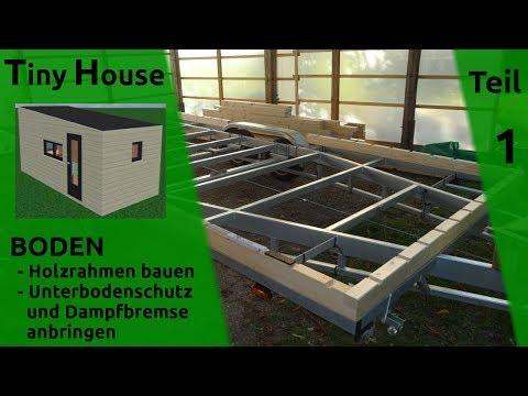 Tiny House Selber Bauen Boden Holz Rahmen Teil 1 Youtube