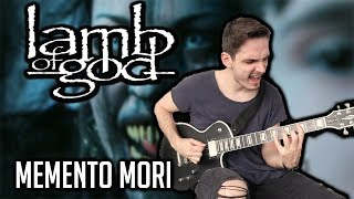 Lamb of God | Memento Mori | GUITAR COVER (2020)