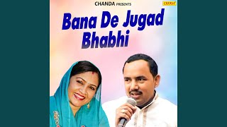 Bana De Jugad Bhabhi