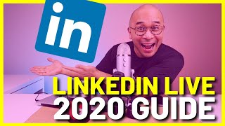 LINKEDIN LIVE GUIDE FΟR 2020 - How to Get Access (UPDATED)