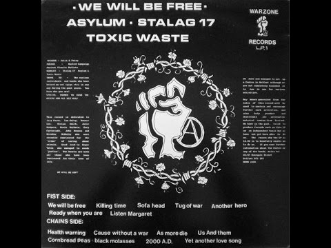 Asylum / Stalag 17 / Toxic Waste - We Will Be Free (1986) (FULL ALBUM)
