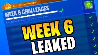 Fortnite WEEK 6 CHALLENGES LEAKED! (Fortnite: Bataille Royale) [SAISON 4]
