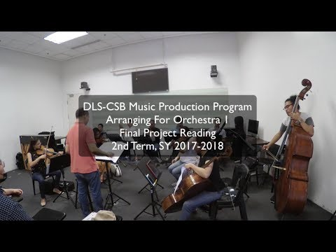Arranging For Orchestra 1 class Final Exam Reading 2nd term SY 2017-2018