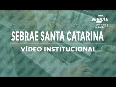 Vídeo Institucional do Sebrae Santa Catarina