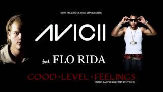 avicii feat flo rida good level feelings extra large bmu mix edit 2012