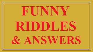 Top 7 Funny Riddles with Answers
