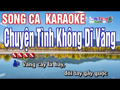 Chuyện Tình Không Dĩ Vãng Karaoke Song Ca - Nhạc Sống Duy Tùng
