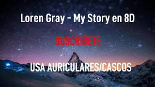 Loren Gray - My Story | MÚSICA EN 8D Video