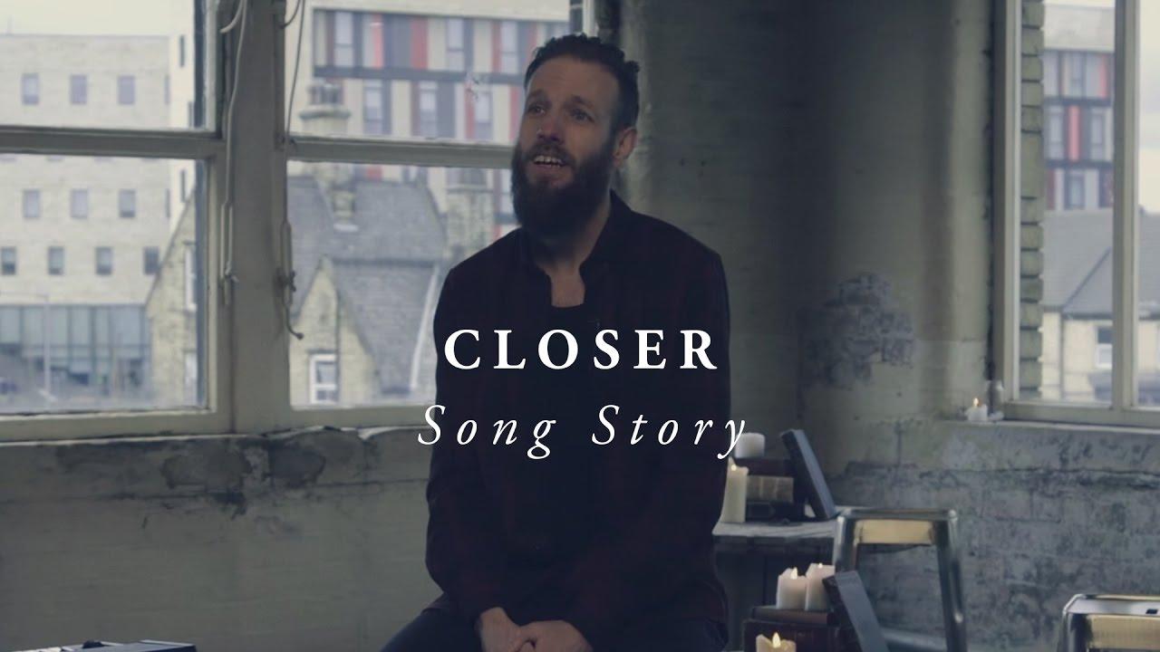 Closer  - LIFE Worship (Song Story)
