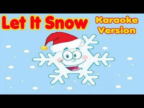 Christmas Songs Karaoke Lyrics: LET IT SNOW - Karaoke for kids - YouTube