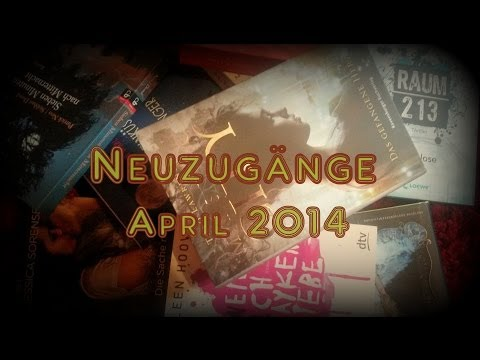 [Neuzugänge] April 2014