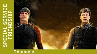 Special Service Friendship. Russian Movie. Action! StarMediaEN