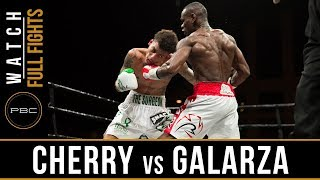 Cherry vs Galarza FULL FIGHT: April 13, 2018 - PBC on FS1