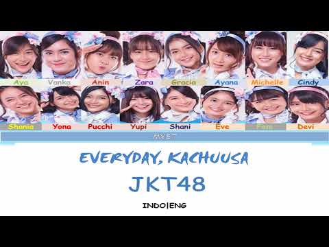 JKT48 - Everyday, Kachuusha (Everyday、カチューシャ) Color Coded Lyrics INDO|ENG