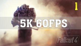 FALLOUT 4 4K 5K 60FPS PC Gameplay | No. 1 | Quad Titan X | ThirtyIR.com