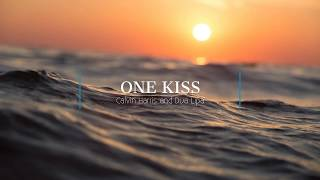 One Kiss Calvin Harris and Dua Lipa Remix Lyrics