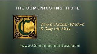 "Comenius Institute | ""God's Word interprets God's World."""