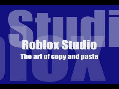 Roblox tutorial august 2009 the art of copy and paste for In this house copy and paste
