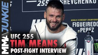 Tim Means Not Mad Mike Perry Missed Weight | UFC 255 Post-fight Interview