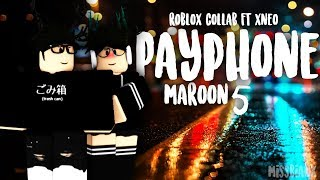 Payphone - Maroon 5 | Roblox MV Collab | ft. xNeo