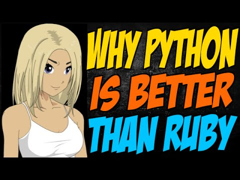 Why Python is Better than Ruby