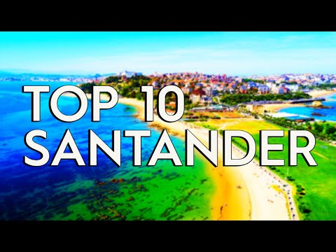 ✅ TOP 10: Things To Do In Santander