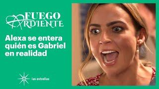 Fuego ardiente: ¡Alexa se entera quién es Gabriel en realidad! | C-45 | Las Estrellas