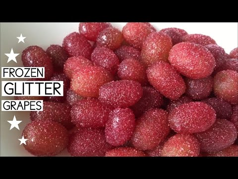 HEALTHY CANDY ~ Frozen Glitter Grapes