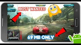 [69 MB]How To Download Need For Speed most Wanted in any Android device No lag!!!