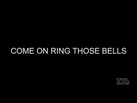 COME ON RING THOSE BELLS - Karaoke