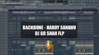 Backbone - Hardy Sandhu DJ Gr Shah FLP Download
