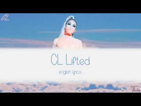 CL - Lifted [Lyrics]