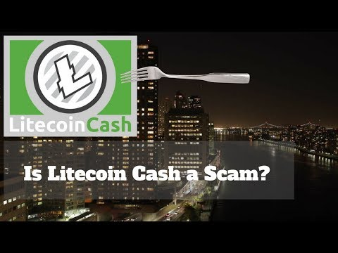 LITECOIN CASH  - WHAT IS IT LITECOIN CASH AND IS IT A SCAM? (LCC)