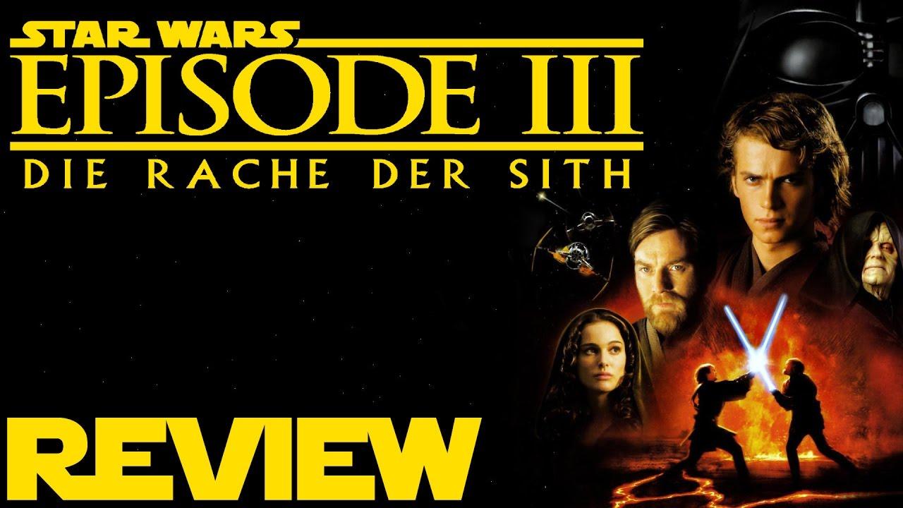 Star Wars Episode 3 Die Rache Der Sith Review Youtube