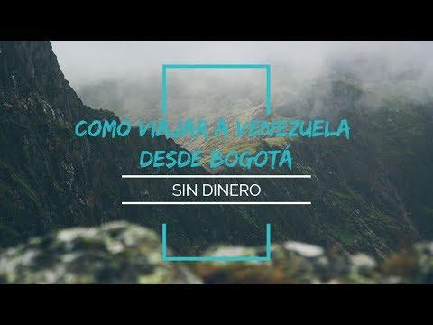 Como viajar a Venezuela desde Bogotá sin dinero