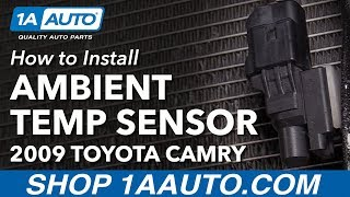 How to Install Replace Ambient Outside Temperature Sensor 2009 Toyota Camry