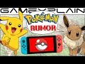 Should We Be Worried About Pokémon Switch? - Rumor DISCUSSION  (Let's Go Pikachu & Eevee)