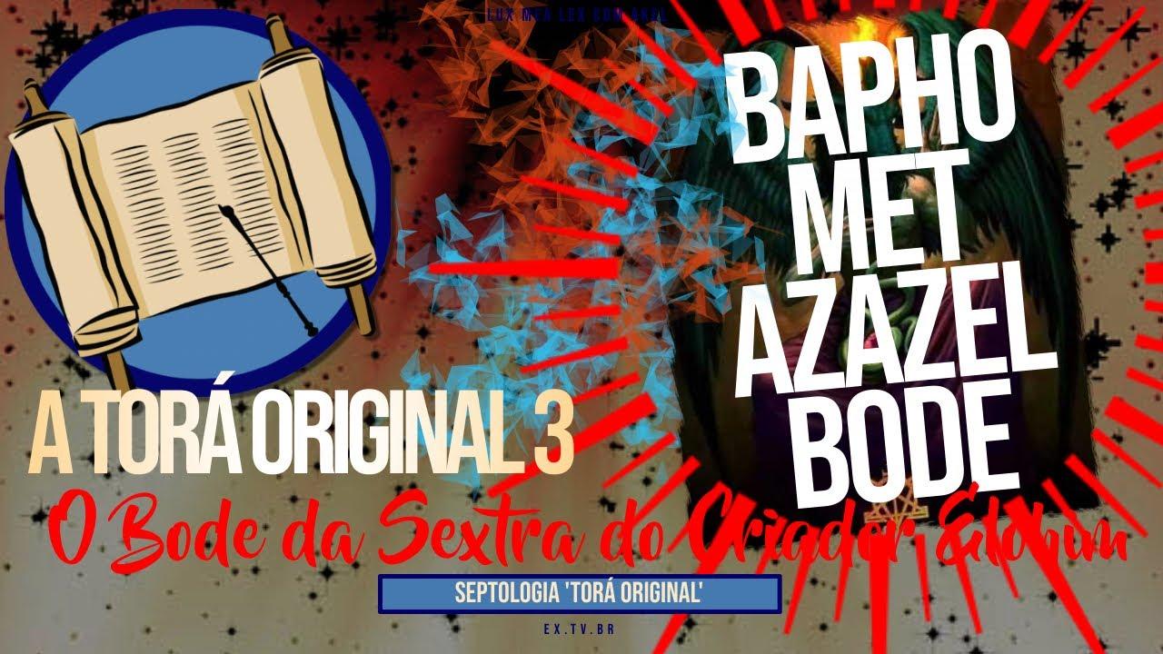 📜 A LEI ORIGINAL | O #BAPHOMET AZAZEL que #DEUS Mandou OFERECER! | SEPTOLOGIA 3