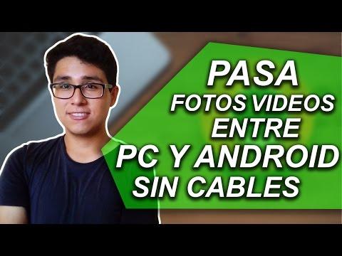 cÓmo-pasar-archivos-entre-android-y-pc-sin-cables-2017
