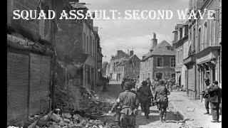 Squad Assault: Second Wave - American Advance   Battle of Carentan