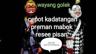 Wayang golek~cepot kadatangan preman rese sabari mabok..ngakak pisan euy.