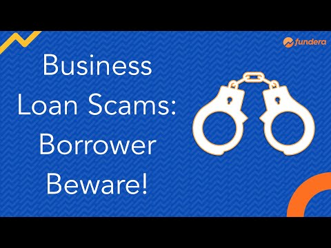 Business Loan Scams: Borrower Beware!
