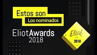 NOMINADOS A LOS ELIOT AWARDS 2018