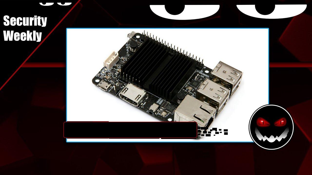 Security Weekly #480 - Tech Segment: ODROID C2 vs  Raspberry PI 3