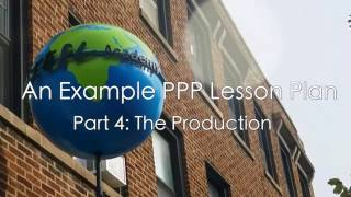 An Example PPP Lesson Plan - Part 4: The Production
